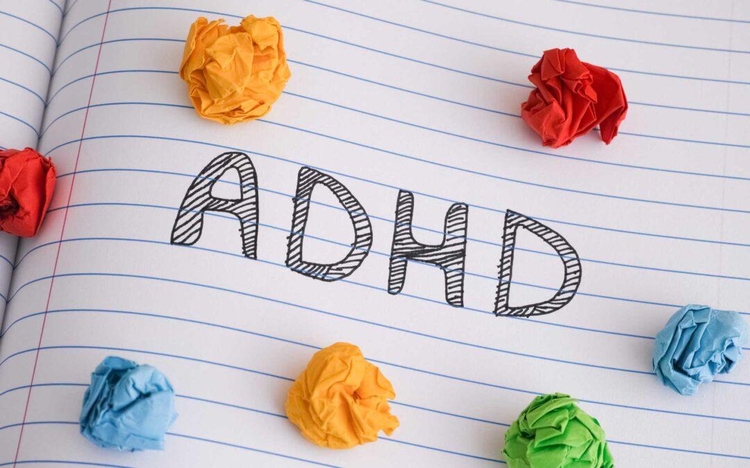Image of Paper and ADHD Written   Neilson Mahoney Coaching